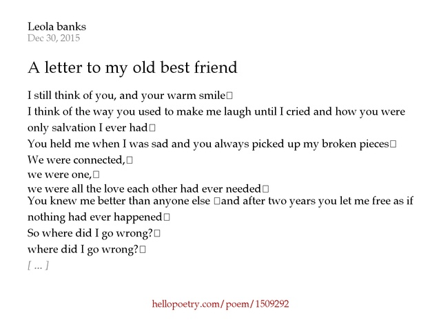 A letter to my old best friend by Leola banks Hello Poetry