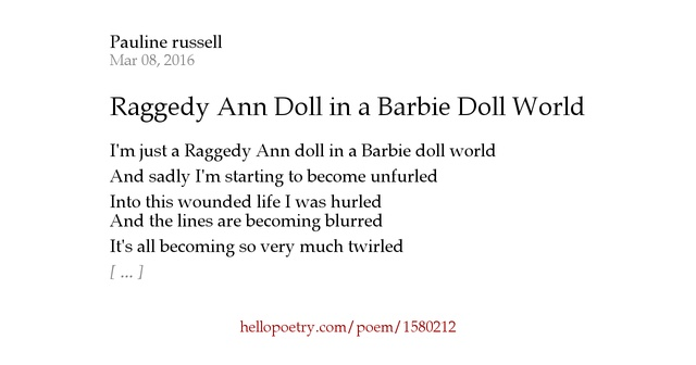 analysis of the poem barbie doll by Best answer: barbie doll is most def a feminist poem it shows the societal expectations for girls, ie the little dolls that go wee wee, the miniature household appliances the miniature items also show her importance in society, very small.