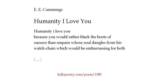 I Hate My Mom Poem: Humanity I Love You By E. E. Cummings