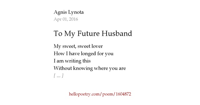 To My Future Husband by Agnis Lynota - Hello Poetry