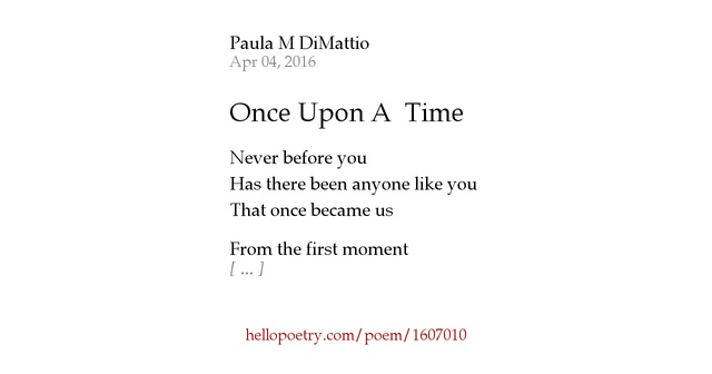 once upon a time poem Once upon a time there was a man, by mac hammond - poem 153 of poetry 180: a poem a day for american high schools, hosted by billy collins, us poet laureate, 2001-2003 (poetry and literature, library of congress.