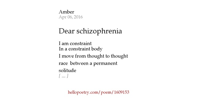 "poetry and schizophrenia A little about me: i was a ""normal"" kid i was athletic, well-liked and popular at  stuyvesant high school the number one high school in new york."