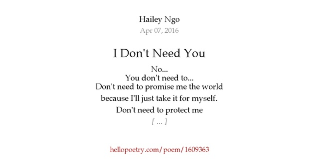 you need me i don t need you live room i don t need you by hailey ngo hello poetry 28384