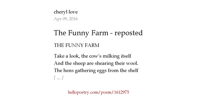 The Funny Farm Reposted By Cheryl Love Hello Poetry