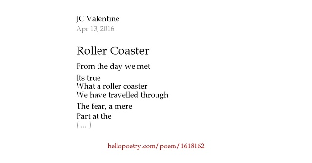 """response to the poem rollercoaster When i read it, i heard the roller coaster of poetry going back up, up, up – clackety -clacking  14 responses to """"the poetry roller coaster."""