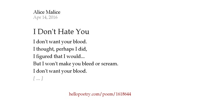 I Hate You Poems: I Don't Hate You By Alyce Black