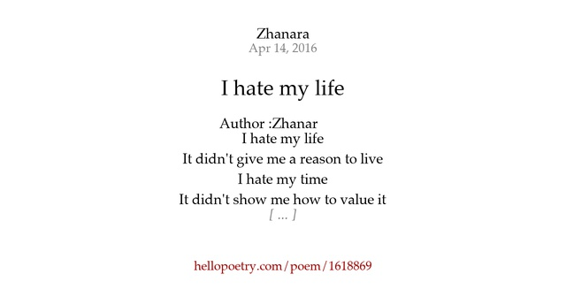 i hate my life poems - photo #12