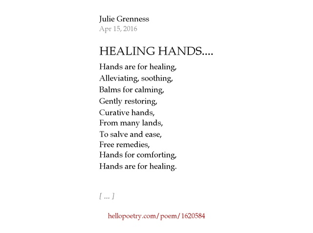 HEALING HANDS.... by Julie Grenness - Hello Poetry