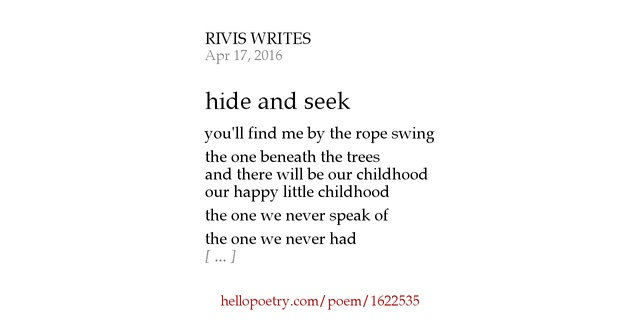 hide and seek poem Define hide-and-seek: a children's game in which one player does not look while others hide and then goes to find them.