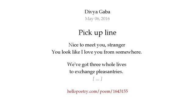 Pick up line by Divya Gaba - Hello Poetry