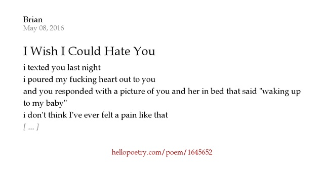 I Hate You Poems For Her: I Wish I Could Hate You By Brian