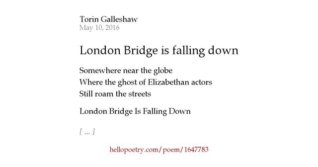 London Bridge is falling down by Torin Galleshaw - Hello ...