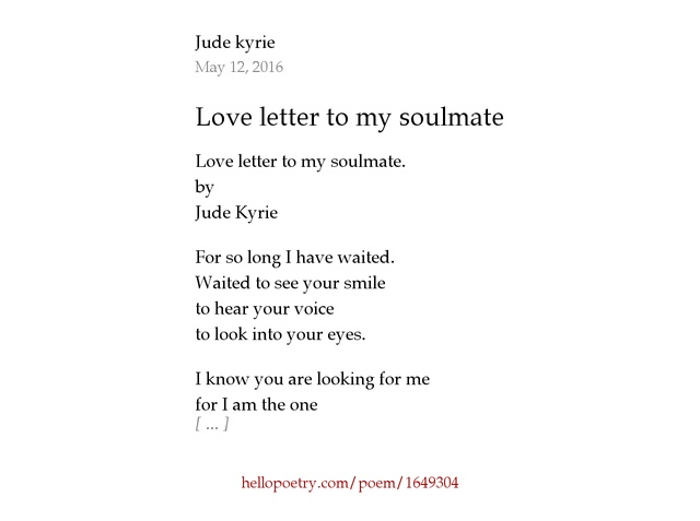 Love letter to my soulmate by Jude kyrie Hello Poetry