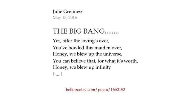 The Big Bang By Julie Grenness Hello Poetry