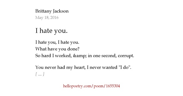 I Hate You Poems: I Hate You. By Brittany Jackson