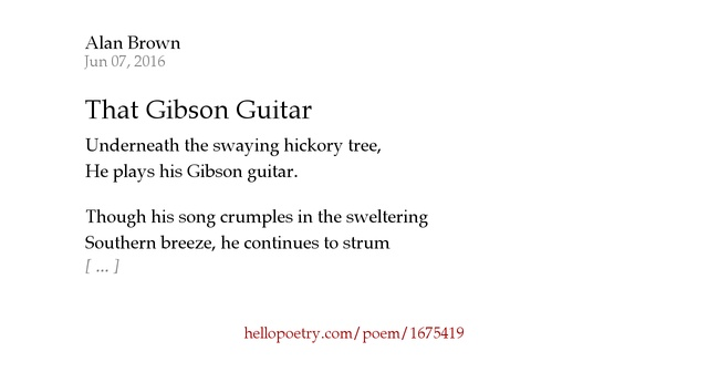 That Gibson Guitar By Alan Brown Hello Poetry