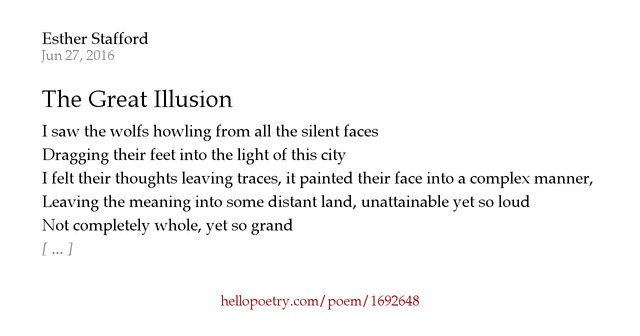 The great illusion by esther stafford hello poetry