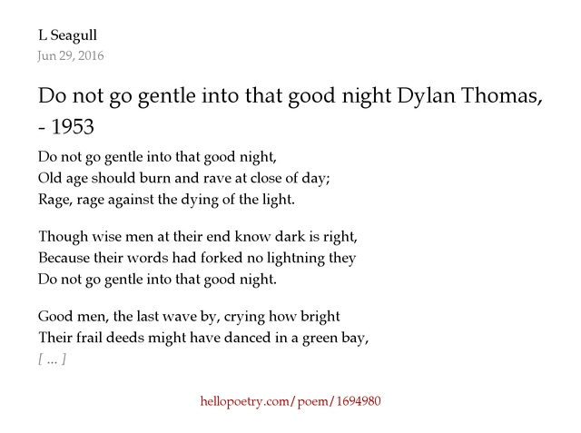 a literary analysis of do not go gentle into that good night Do not go gentle into that good night essay up to death too easily in do not go gentle into that good night a literary analysis of do not go gentle into.