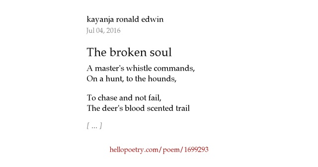 The broken soul by kayanja ronald edwin - Hello Poetry