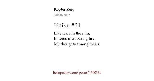 Haiku #31 by Kopter Zero - Hello Poetry