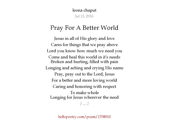 Assez Pray For A Better World by leona chaput - Hello Poetry EF71