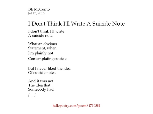 I dont think ill write a suicide note by b e mccomb hello poetry expocarfo
