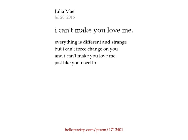 I Cant Make You Love Me Poems Archidev