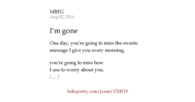 I'm gone by MRFG - Hello Poetry