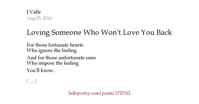 Loving Someone Who Won't Love You Back By J Valle