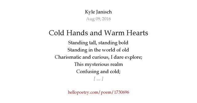 Cold Hands And Warm Hearts By Kyle Janisch Hello Poetry