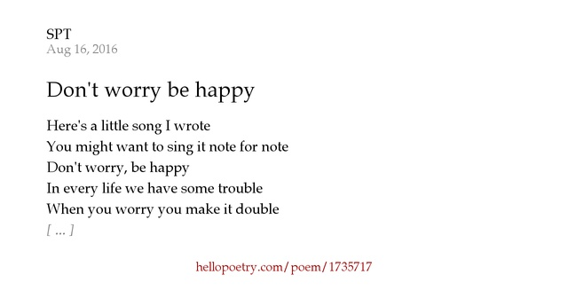 don t worry be happy by spt   hello poetry