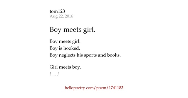 story boy meets girl poem Lyrics to 'boy meets girl' by bei maejor yeah, this is just a story about love / about life and about the true essence of people / boy meets girl, girl meets.