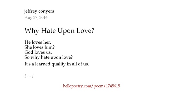 I Hate You Poems For Her: Why Hate Upon Love? By Jeffrey Conyers