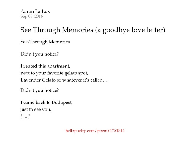 See Through Memories a goodbye love letter by Aaron LA Lux Hello