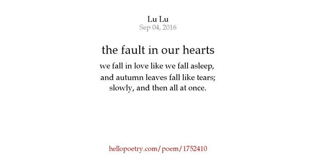 the fault in our hearts by Lu Lu - Hello Poetry