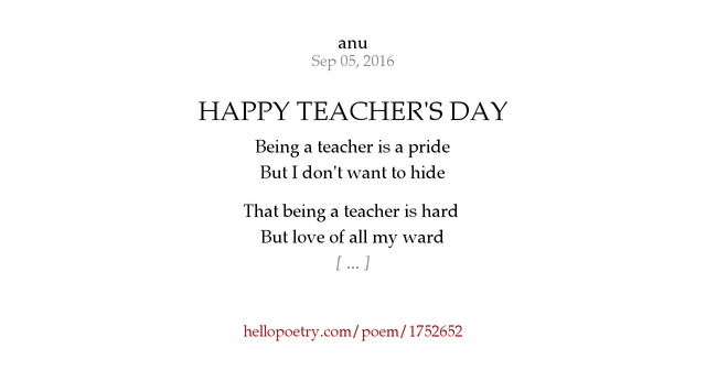 HAPPY TEACHER'S DAY by anu - Hello Poetry