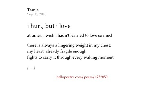 i hurt, but i love by tamia - Hello Poetry