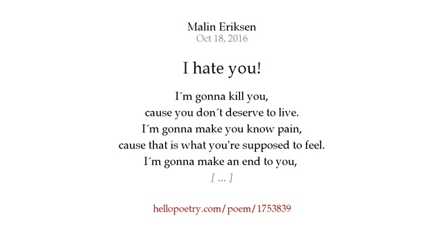 I Hate You Poems: I Hate You! By Malin Eriksen