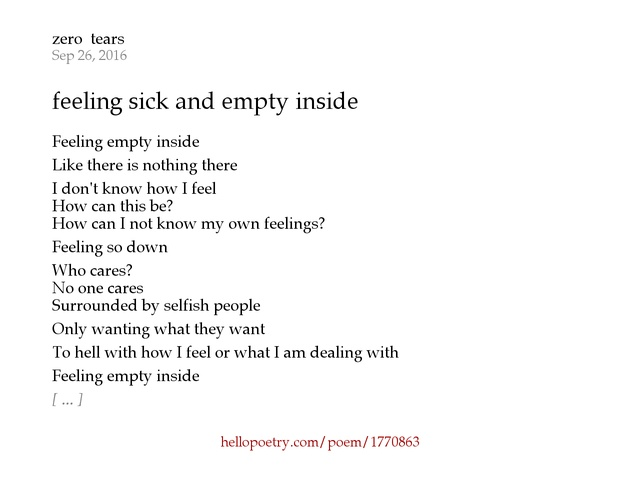 Feeling sick and empty inside by zero tears hello poetry thecheapjerseys Choice Image