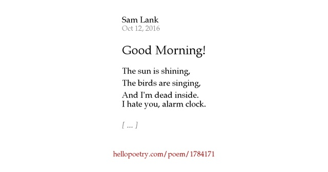 Good Morning Sunshine Ron Kristy : Good morning by samantha lank hello poetry
