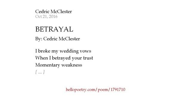 Betrayal Poems: BETRAYAL By Cedric McClester
