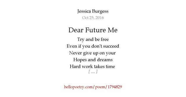 Dear Future Me by Jessica Burgess - Hello Poetry