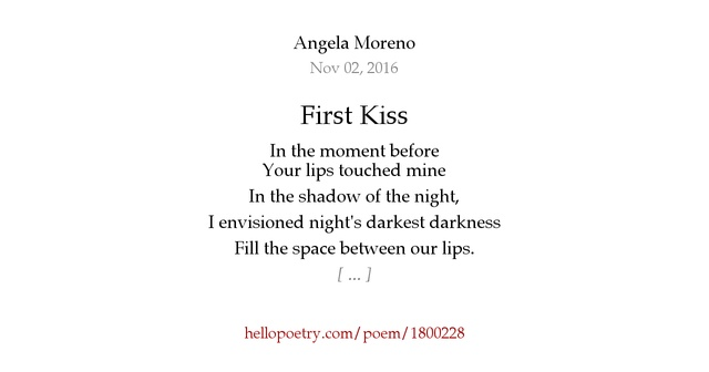 First Kiss by Angela Moreno - Hello Poetry