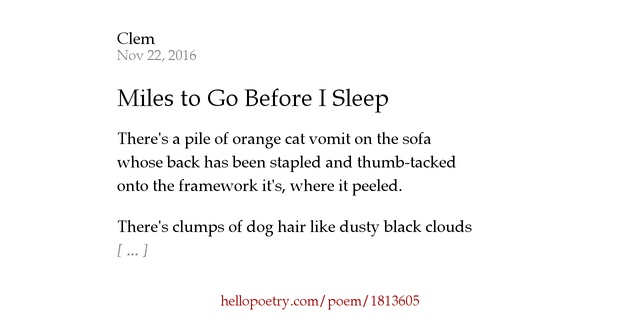 Miles To Go Before I Sleep By Clem Hello Poetry