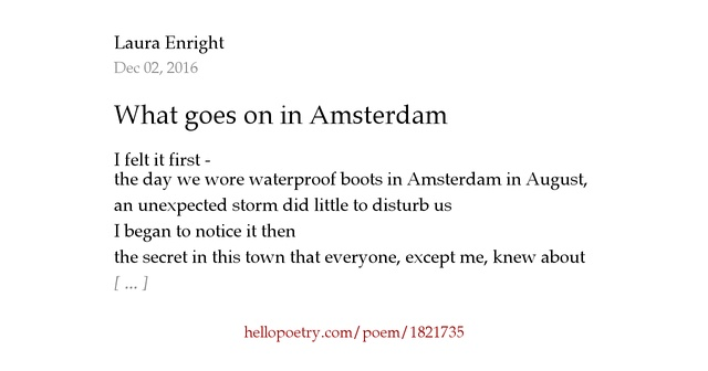 What Goes On In Amsterdam By Laura Enright Hello Poetry