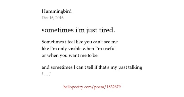 Feeling So Faithless I M Tired Of Being What You Want Me: Sometimes I'm Just Tired. By Hummingbird