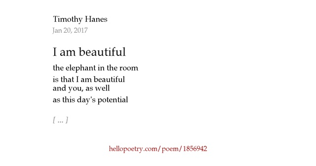 I Am Beautiful By Timothy H Hello Poetry
