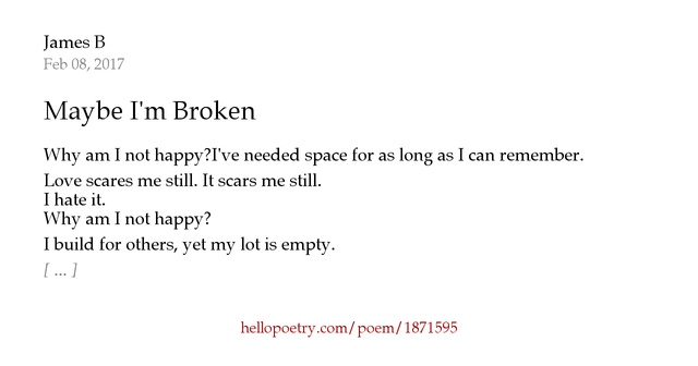 Love Me Hate Me Poems: Maybe I'm Broken By Fond But Not In Love