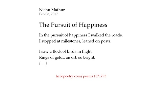 the pursuit of happiness poetry Quotesgram is your daily scoop of quotes share our collection of motivational and famous quotes by authors you know and love.