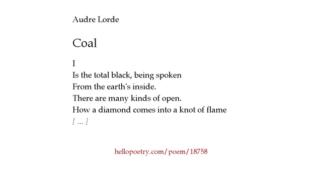 coal audre lorde essay Did you know that the pennsylvania clean indoor air act (ciaa) passed in 2008 included many exceptions where smoking is still permitted today share your support in.